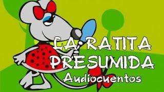 Audiocuentos : La Ratita Presumida - Cuento infantil Español