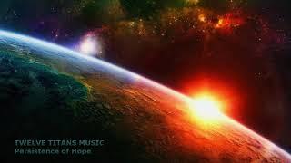 Download lagu Twelve Titans Music - Persistence of Hope