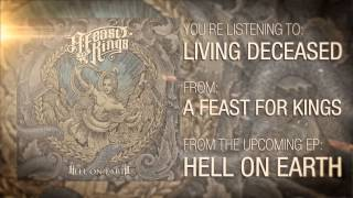 Watch A Feast For Kings Living Deceased video