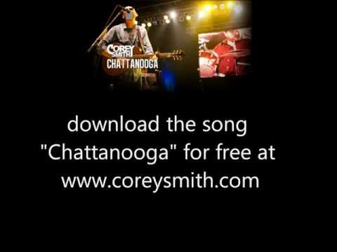 "Corey Smith ""Chattanooga"""