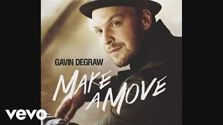 Gavin DeGraw - Everything Will Change (Audio)