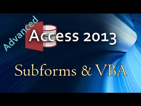18.-(advanced-programming-in-access-2013)-managing-subform-interactions-with-vba