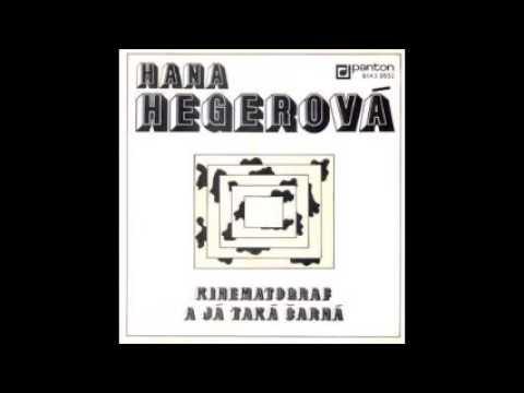 Hana Hegerová - Kinematograf