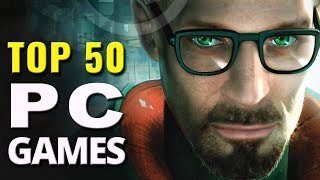 Top 50 Best PC Games  (2004 - 2017)