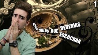 CINCO SOLOS QUE DEBERÍAS ESCUCHAR | DarioElJartible