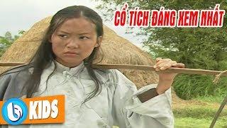 CỔ TÍCH ĐÁNG XEM NHẤT - Phim Cổ Tích Việt Nam Hay Phần 2