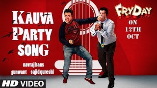 Kauva Party (Video Song) | FryDay (2018)