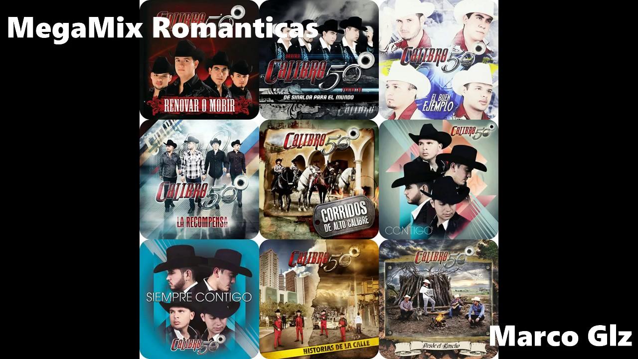 Mega Mix Romanticas Calibre 50 .. 2017