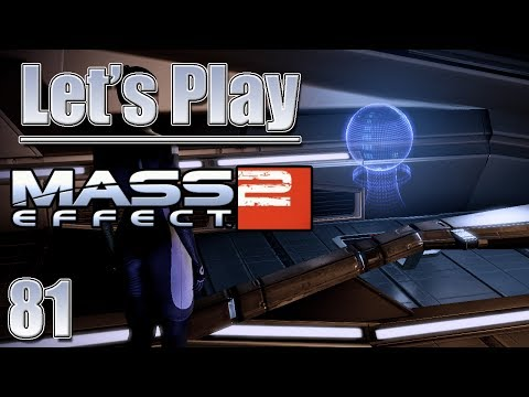 Let's Play Mass Effect 2, Blind - [Ep 81] EDI's Unrestricted Dialogue, More Shadow Broker Vids