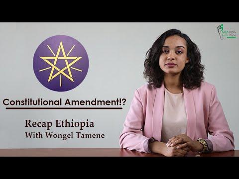Recap Ethiopia – Constitutional Amendment!?