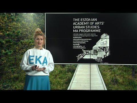 "Presentation: ""The Estonian Academy of Arts` Urban Studies MA programme"""