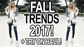 FALL TRENDS 2017: TREND GUIDE + TRY ON HAUL