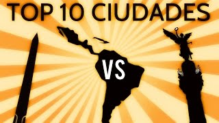 ★ TOP 10 CIUDADES LATINOAMERICA 2016 ★