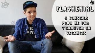 FlashEnIRL - 5 conseils pour ne pas t