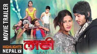 LAATI | New Nepali Official Movie Official Trailer | Sabina Karki, Sujal Nepal
