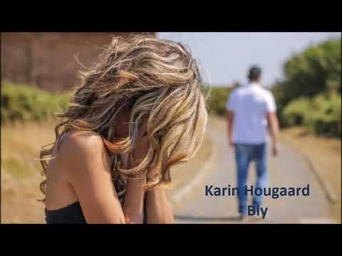 Karin Hougaard - Bly