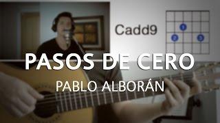 Pasos De Cero Pablo Alborán Tutorial Cover - Acordes [Mauro Martinez]