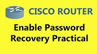 Password recovery on a cisco router ccna complete video