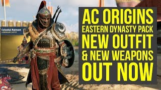 Assassin's Creed Origins Eastern Dynasty Pack NEW OUTFIT & Weapons Out Now! (AC Origins DLC)