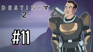 Sips Plays Destiny 2 (11/9/18) #11 - Ok, Cool