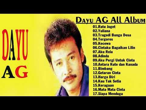 Dayu AG All Album -  Lagu Dangdut Lawas 80an 90an    Lagu Terbaik   