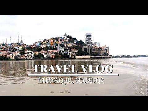 Travel Vlog: Ecuador