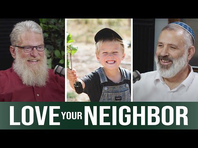 Love Your Neighbor (the Greatest Commandment) | Talking Israel