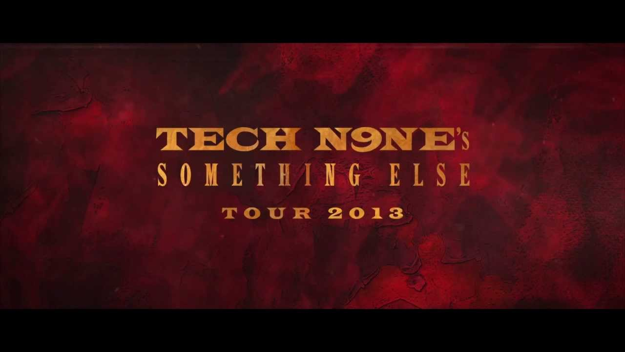 tech n9ne something else tour 2013 the experience
