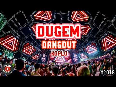 DJ DUGEM DANGDUT KOPLO DI GOYANG SAMPAI MELAYANG