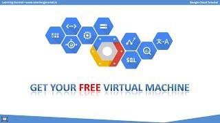 Google Cloud Tutorial - Get Free Virtual Machine