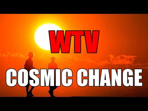 What You Need To Know About COSMIC CHANGE