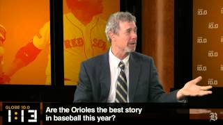 Globe 10.0: Are the Orioles the best story in baseball?