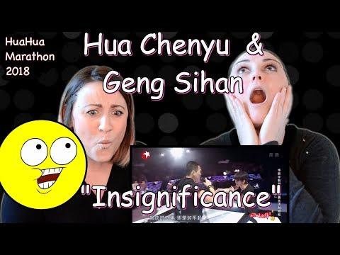 HUA CHENYU and GENG SIHAN 耿斯汉 INSIGNIFICANCE 渺小 | REACTION
