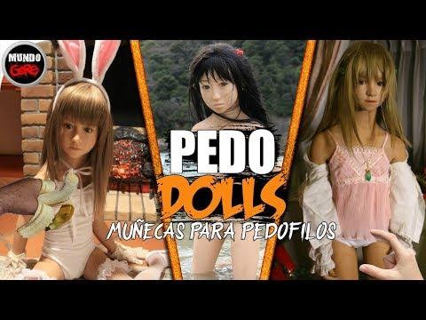 Muñecas Para PEDOFILOS (pedo dolls) - Mundo Gore