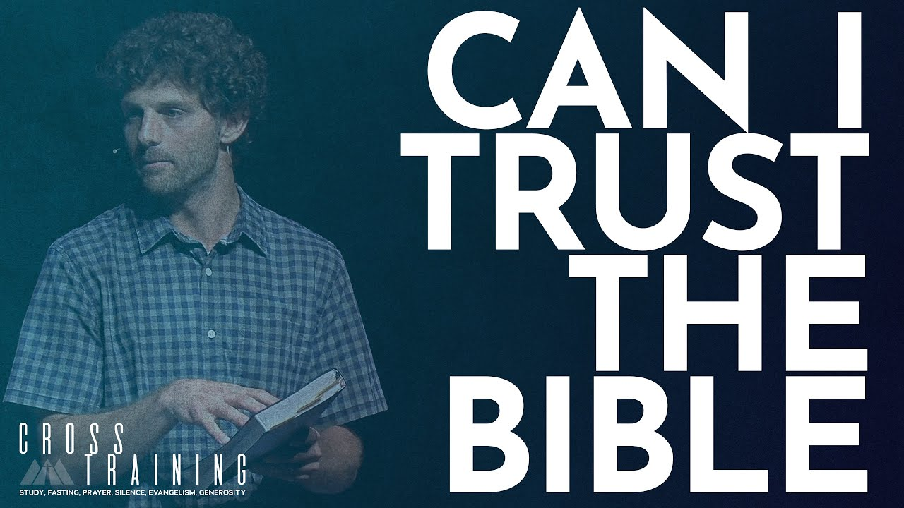 Can I Trust The Bible? (6/27/21)