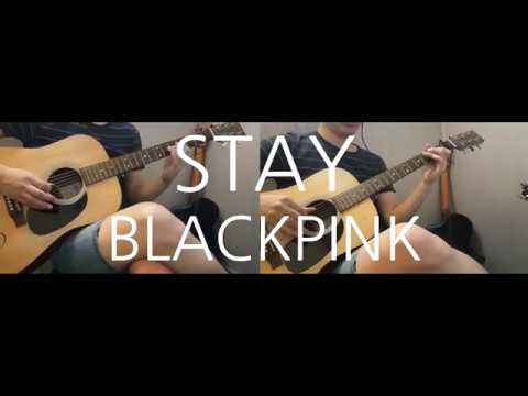 BLACKPINK - Stay Guitar Cover