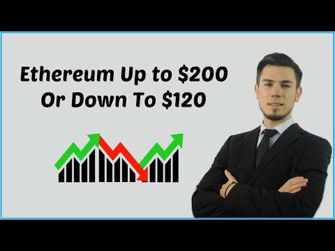 ethereum-up-to-$200-or-down-to-$120-?-find-out-more