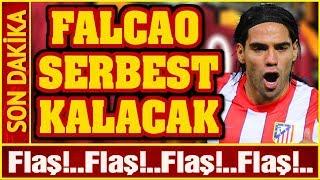 Galatasaray'ın 1 Numarası Falcao Serbest Kalıy