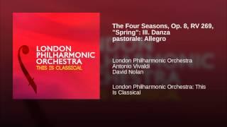 The Four Seasons Op 8 Rv 269 34 Spring 34 Iii Danza Pastorale Allegro