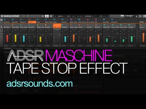 Maschine Tutorial - Tape Stop Effect