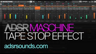 Maschine Tutorial - Tape Stop Effect