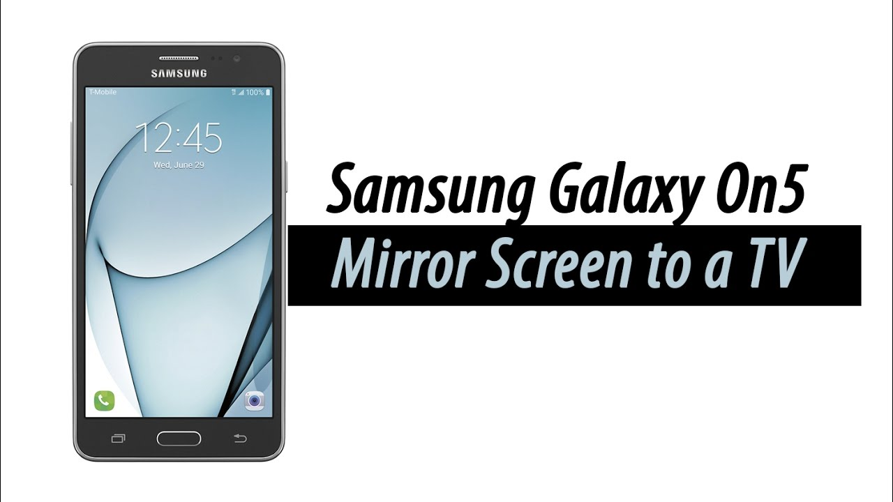 Samsung galaxy on5 how to mirror your screen to a tv for Mirror for samsung tv