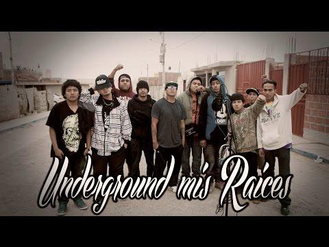 UNDERGROUND MIS RAICES - HIP HOP PERUANO (video oficial)