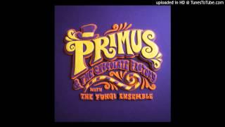 Primus - Oompa Augustus