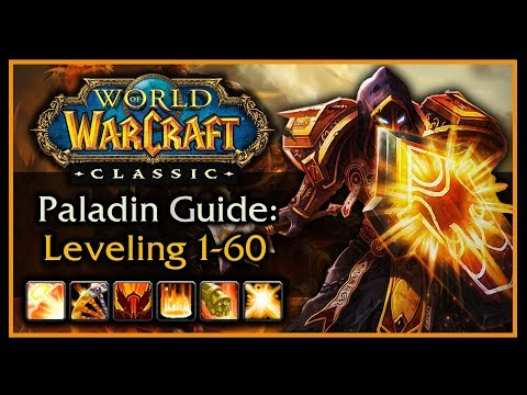 Classic WoW: Paladin Leveling Guide (Talents, AOE Grinding, Weapon & Shield Progression, Rotation)