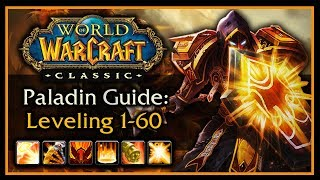 Classic Wow: Paladin Leveling Guide  Talents, Aoe Grinding, Weapon & Shield Progression, Rotation
