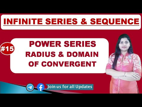 power series and radius  & Domain of convergent with examples in hindi