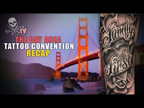 Bay Area Tattoo Convention Recap