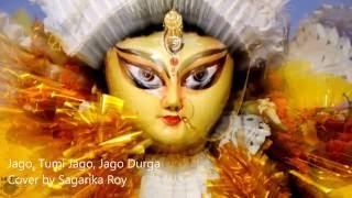 Download Hindi Video Songs - Jago, Tumi Jago, Jago Durga - Cover by Sagarika Roy