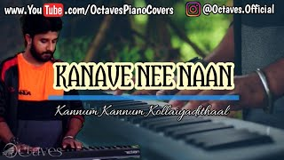 Kanave Nee Naan   Kannum Kannum Kollaiyadithaal   Instrumental Cover   Octaves